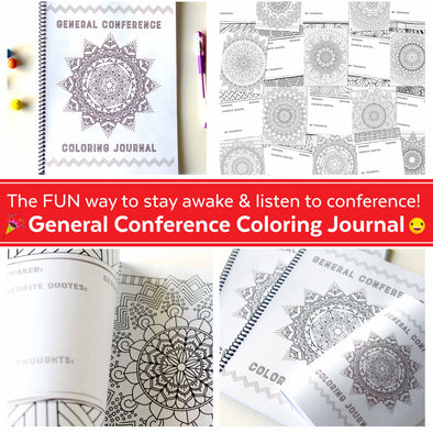 General Conference Coloring Journal - LDS General Conference Coloring/Doodling Journal for Primary, Young Women, Young Men, & Relief Society