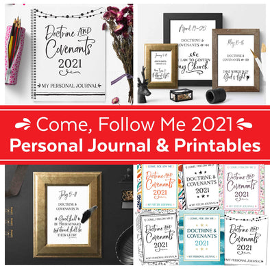 Come Follow Me 2021 Personal Journal and Printable Kit