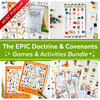 The EPIC Doctrine And Covenants Games And Activities Bundle