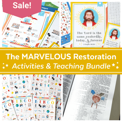 The Marvelous Restoration Complete Activities Kit for LDS Families, Teachers, & Leaders