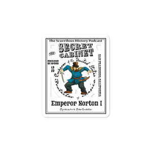 "The Secret Cabinet ""Emperor Norton"" Sticker white"