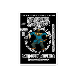 "The Secret Cabinet ""Emperor Norton"" Sticker black"