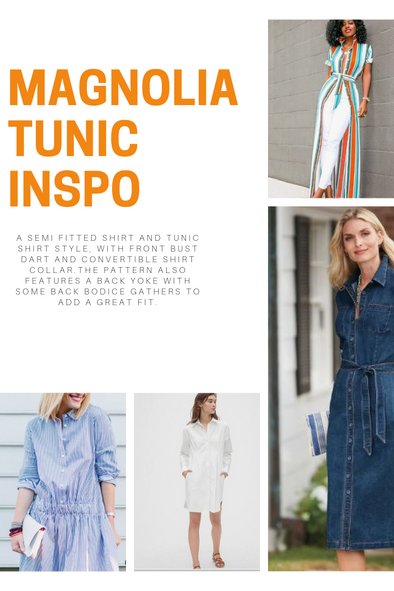 MAGNOLIA TUNIC SHIRT INSPIRATION