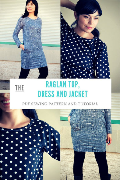 Loose fit Raglan, Dress and Jacket - DGpatterns