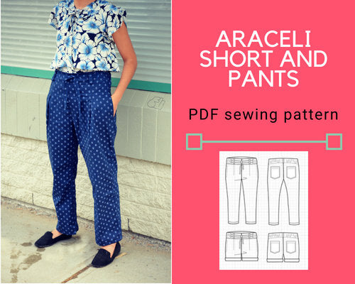 The Araceli Shorts and Pants PDF sewing pattern and sewing tutorial - DGpatterns