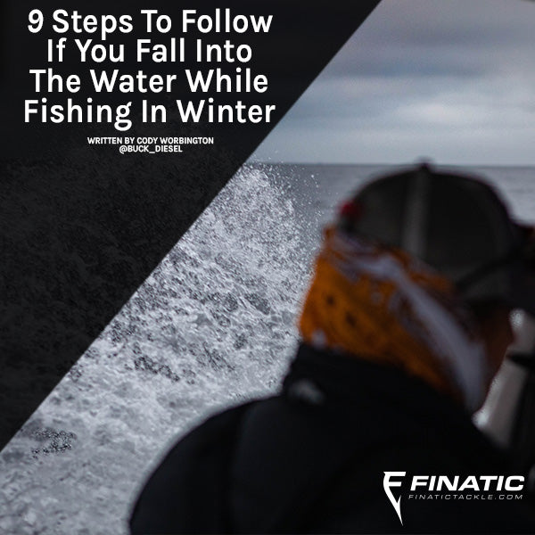 9 Steps to Follow if you Fall in the Water While Fishing In Winter