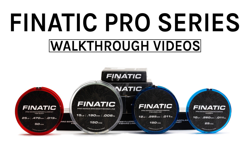 Finatic Pro Series Product Walkthroughs