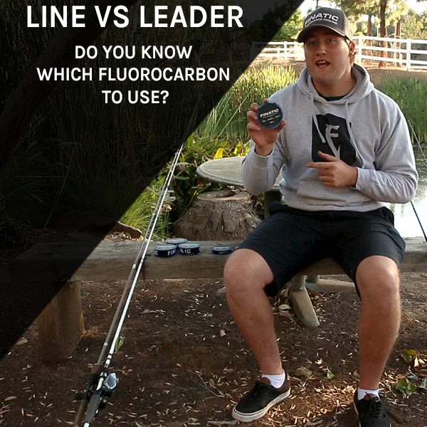 What is the Difference Between Fluorocarbon Line and Leader?