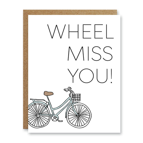Wheel Miss You