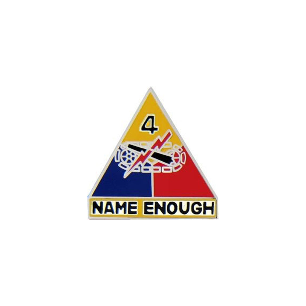 4th Armored Division Name Enough Pin