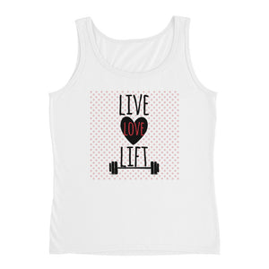 Live, Love, Lift Ladies' Tank - The Jack of All Trends