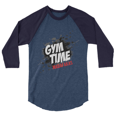 Gym Time Madafakas raglan shirt - The Jack of All Trends