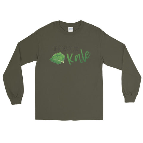 If Looks Could Kale Men's Long Sleeve T-Shirt - The Jack of All Trends