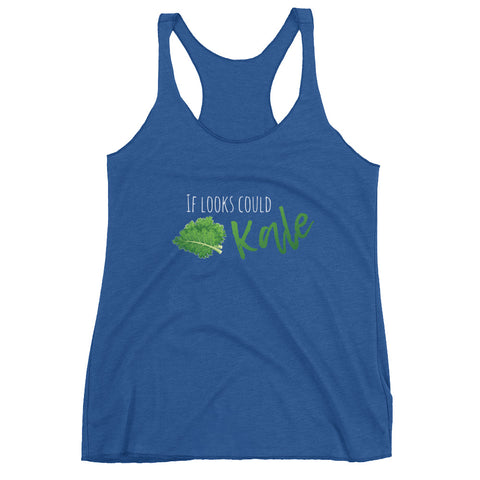If Looks Could Kale Women's Racerback Tank - The Jack of All Trends