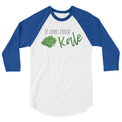 If Looks Could Kale Women's Raglan Shirt - The Jack of All Trends