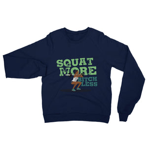 Squat More Ladies' Raglan Sweatshirt - The Jack of All Trends