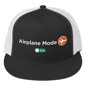 Airplane Mode Trucker Cap - The Jack of All Trends