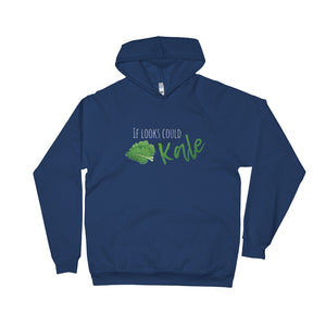 If Looks Could Kale Women Fleece Hoodie - The Jack of All Trends