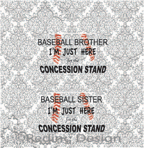 Baseball Brother Sister Here for the Concession Stand Digital Cut Files SVG PNG DXF