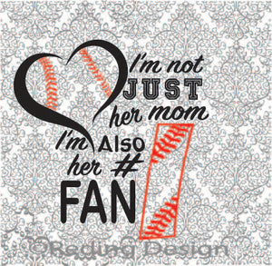 I'm Her Number One Fan Baseball Softball Mom Digital Cut Files SVG PNG DXF