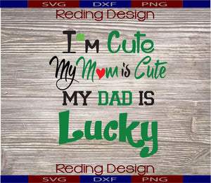 Dad is Lucky SVG PNG DXF Digital Cut Files