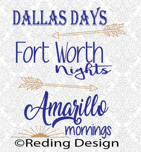 Dallas Days Fort Worth Nights Amarillo Mornings SVG DXF PNG Digital Cut Files
