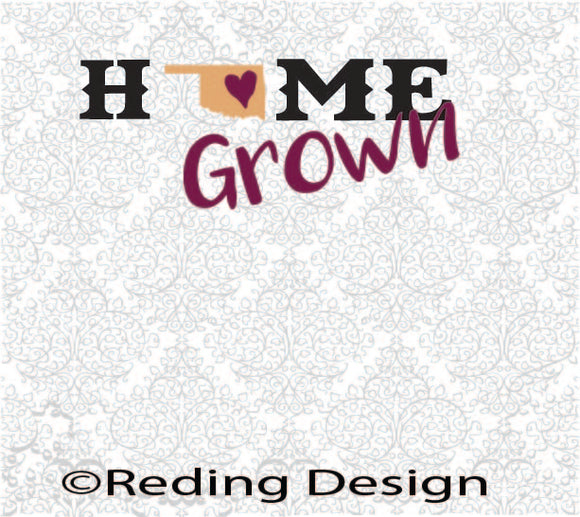Home Grown Oklahoma SVG PNG DXF Digital Cut File