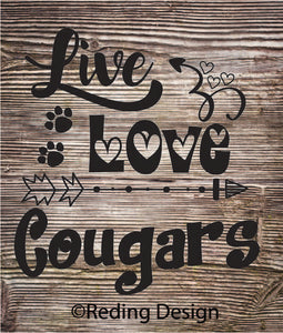 Cougars Live Love Digital Cut Files SVG DXF PNG