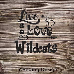 Wildcats Live Love Digital Cut Files SVG DXF PNG