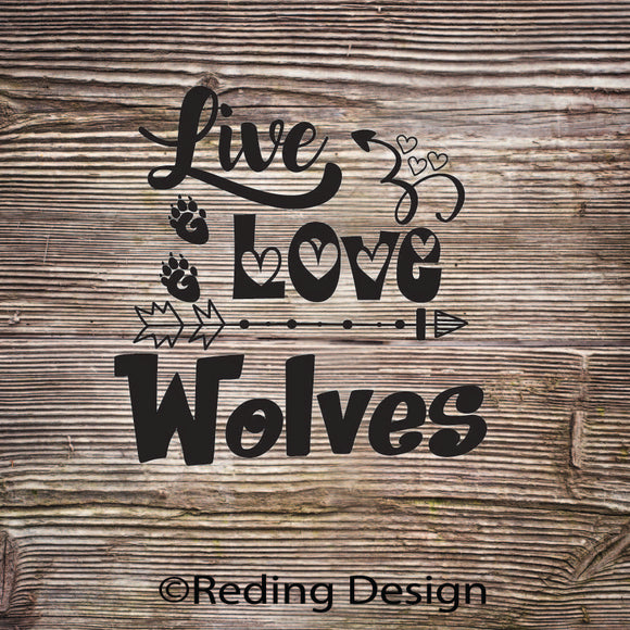 Wolves Live Love Digital Cut Files SVG DXF PNG