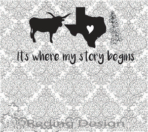 Story Begins in Texas SVG DXF PNG Digital Cut Files
