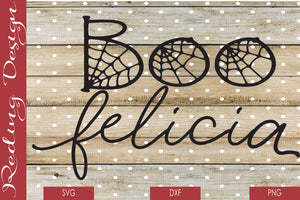 Boo Felicia Digital Cut File SVG PNG DXF