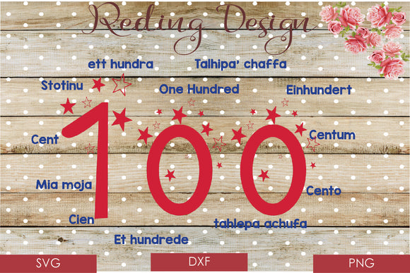 100 Days of School  Digital Cut File SVG PNG DXF
