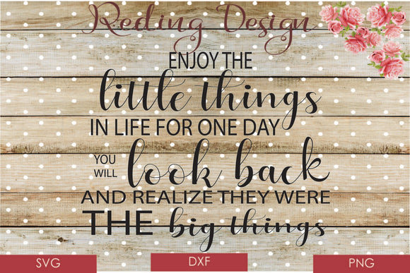 Enjoy the Little Things Digital Cut Files SVG DXF PNG