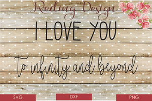 I love you Infinity SVG PNG DXF Digital Cut File