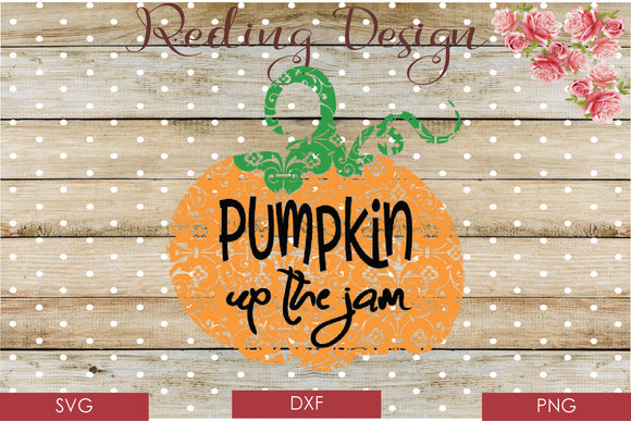 Pumpkin up the Jam Frames Digital Cut File SVG PNG DXF