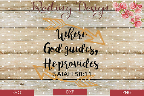 Where God Guides, He Provides Digital Cut File SVG PNG DXF