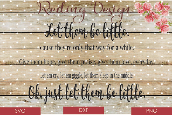 Let them be Little SVG PNG DXF Digital Cut File