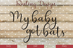 Baby Got Bats Digital Cut File SVG PNG DXF