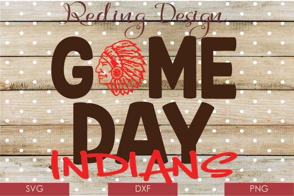 Game Day Indians Digital Cut File SVG PNG DXF