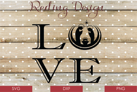 Love Nativity Christmas Digital Cut Files SVG DXF PNG