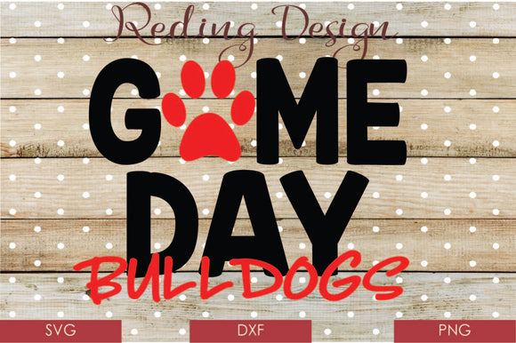 Game Day Bulldogs Digital Cut File SVG PNG DXF