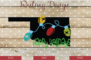 Happy Holidays Oklahoma Digital Cut Files SVG DXF PNG