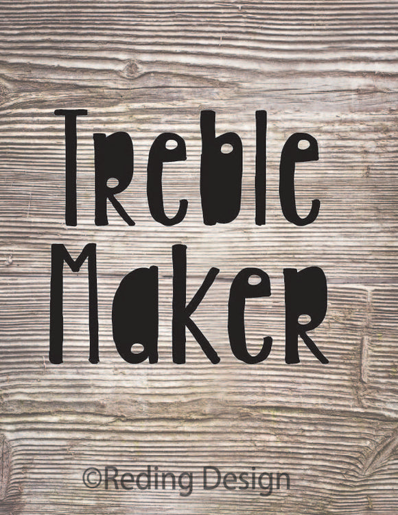 Treble Maker Digital Cut File SVG PNG DXF
