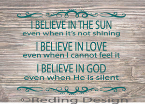 Believe in the Sun SVG DXF PNG Digital Cut Files