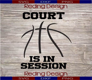 Court is in Session SVG DXF PNG Basketball