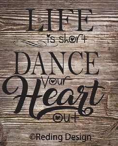 Dance Your Heart Out Digital Cut File SVG PNG DXF
