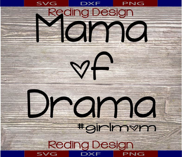 Mama of Drama SVG PNG DXF Digital Cut File