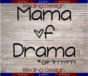 Mama of Drama Digital Cut Files SVG DXF PNG