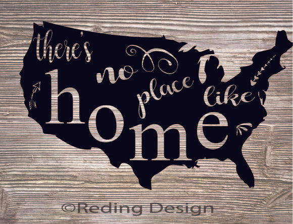 There's no Place like Home USA Digital Cut File SVG PNG DXF